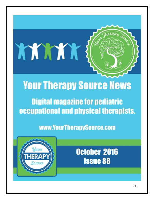 Your Therapy Source Magazine for Pediatric Therapists October 2016