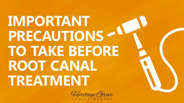 Root Canal Plainfield IL Precautions to Take Before Root Canal Treatment