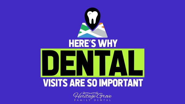 Plainfield Family Dental Here's Why Dental Visits Are So Important