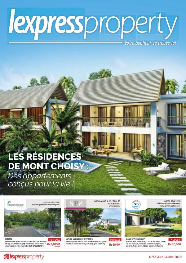 Lexpress Property Magazine N°53 Juin-Juillet 2019