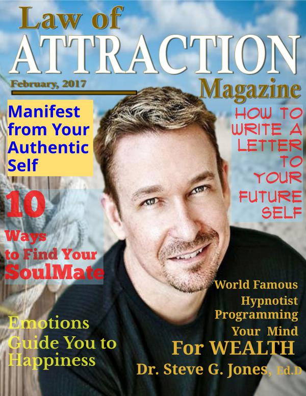 The Science Behind the Law of Attraction Magazine February, 2017