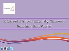 5 Essentials for a Security Network Solution that Works