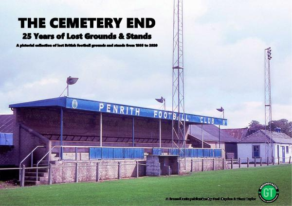 The Cemetery End 25 Years of Lost Grounds & Stands