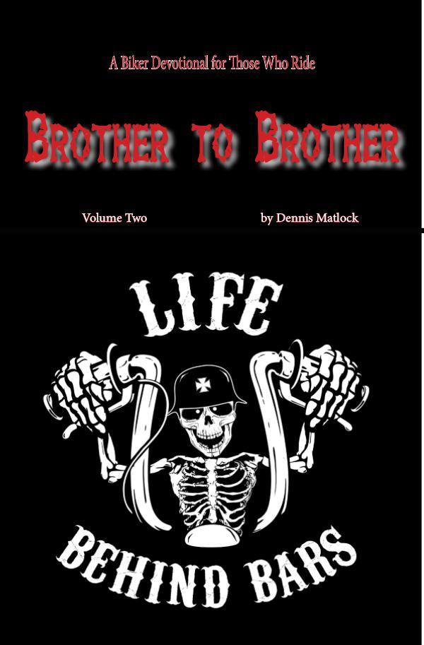 BROTHER TO BROTHER BROTHER TO BROTHER LIFE BEHIND BARS 2017