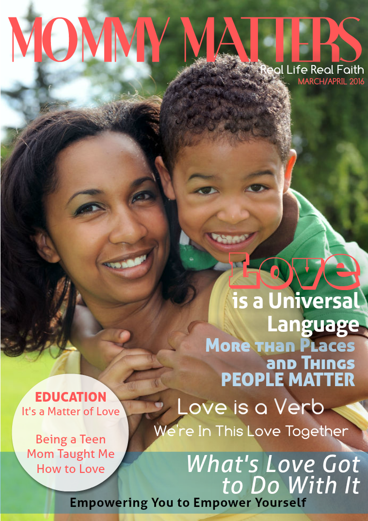 Real Life Real Faith Mommy Matters Mommy Matters March/April 2016