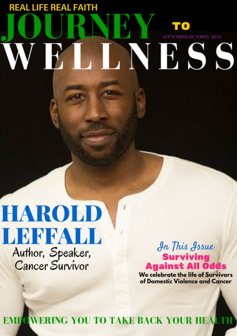 Real Life Real faith Journey to Wellness Journey to Wellness September/October