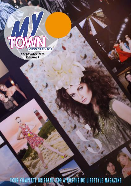 My Town Magazine, Discover Queensland Edition 2nd September 3rd Edition 70