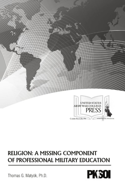 Religion: A Missing Component of Professional Military Education PKSOI Paper
