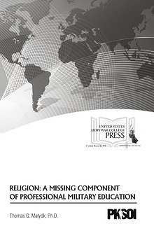 Religion: A Missing Component of Professional Military Education