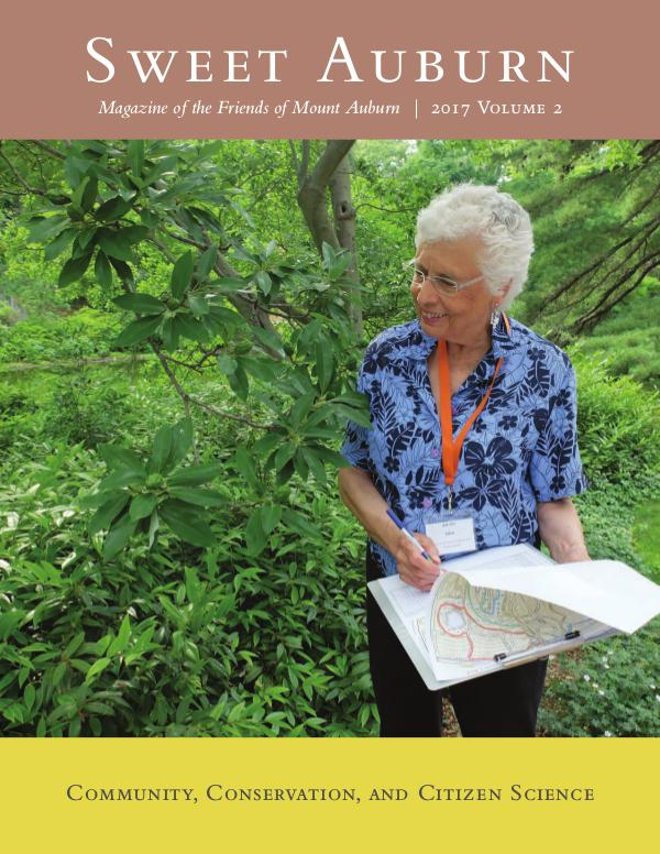 Sweet Auburn: The Magazine of the Friends of Mount Auburn 2017 Volume 2