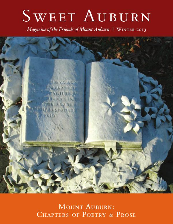 Sweet Auburn: The Magazine of the Friends of Mount Auburn Mount Auburn: Chapters of Poetry & Prose