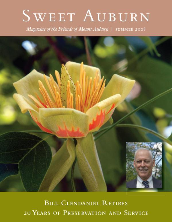 Sweet Auburn: The Magazine of the Friends of Mount Auburn President Bill Clendaniel Retires