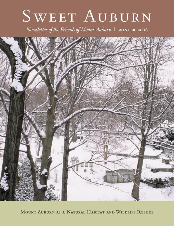 Sweet Auburn: The Magazine of the Friends of Mount Auburn Mount Auburn as a Natural Habitat