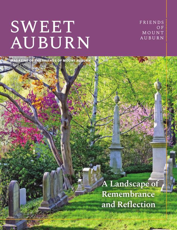 Sweet Auburn: The Magazine of the Friends A Landscape of Remembrance and Reflection