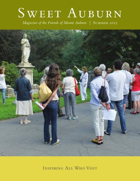 Sweet Auburn: The Magazine of the Friends of Mount Auburn Summer 2015