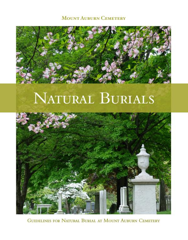 Cemetery Services Guidelines for Natural Burial at Mount Auburn