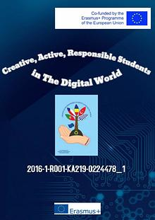 Creative, Active, Responsible Students in the Digital World