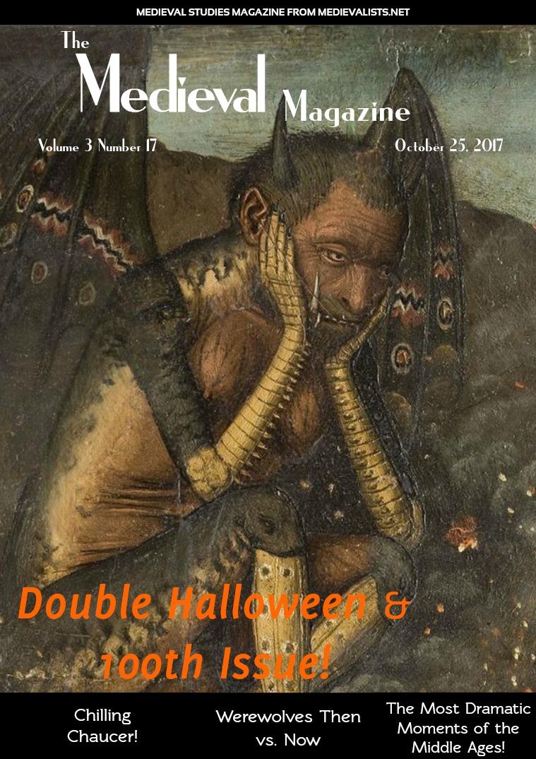 The Medieval Magazine No.100 / Vol 3 No 17