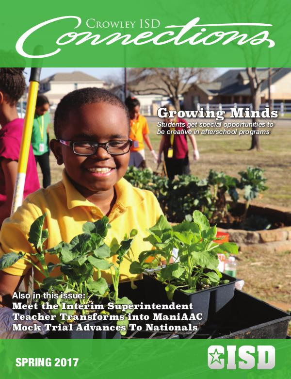 Crowley ISD Connections Magazine Spring 2017