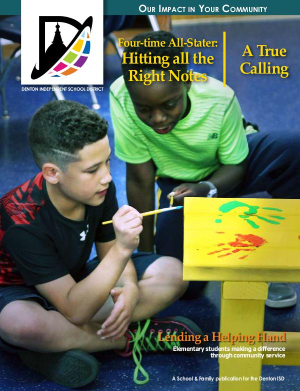 Denton ISD Our Impact In Your Community Magazine Spring 2017