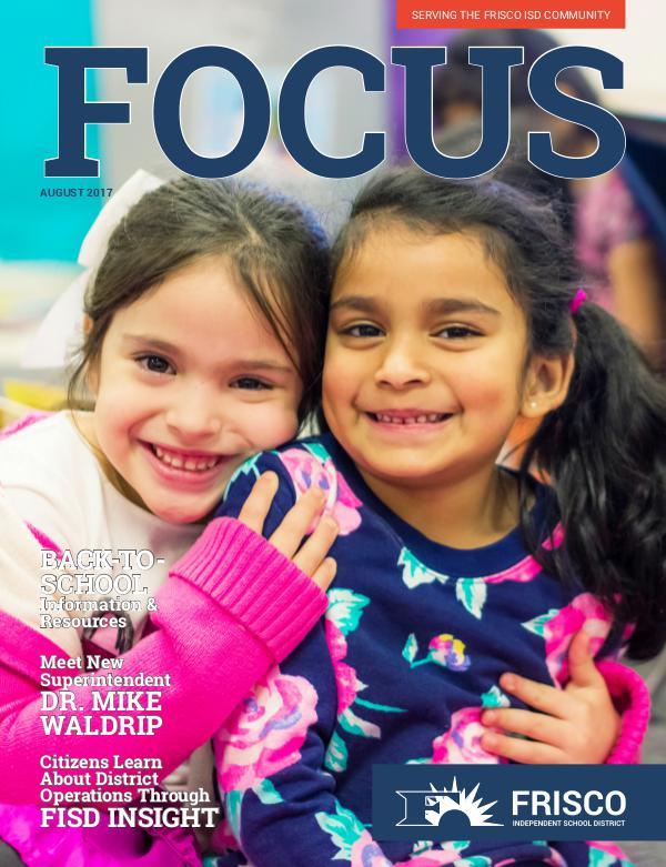 Frisco ISD Focus Magazine August 2017