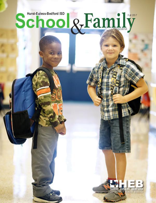 HEB ISD School & Family Magazine Fall 2017
