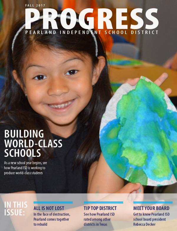Pearland ISD Progress Magazine Fall 2017