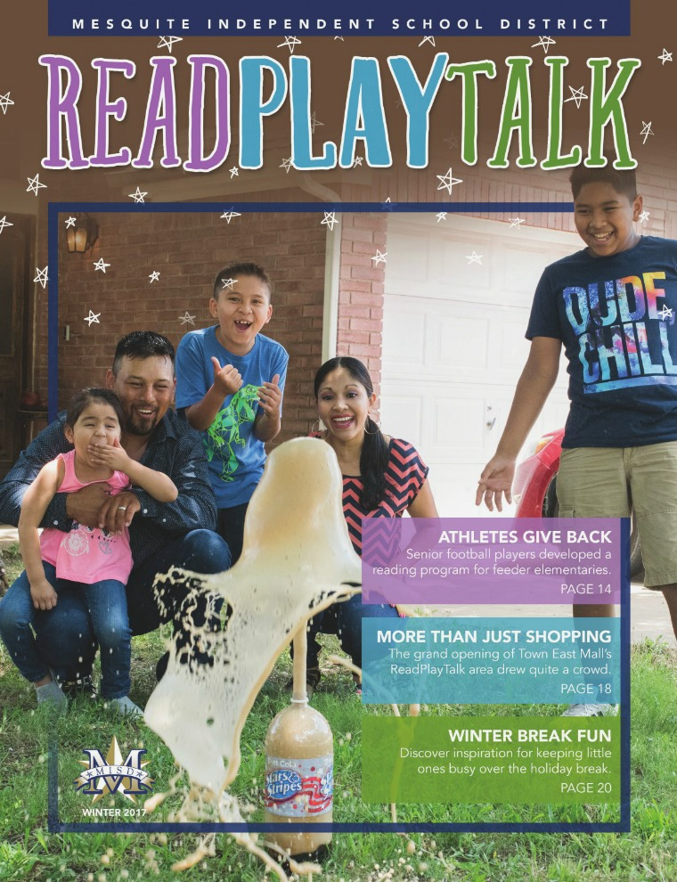 Mesquite ISD Read Play Talk Magazine Winter 2017