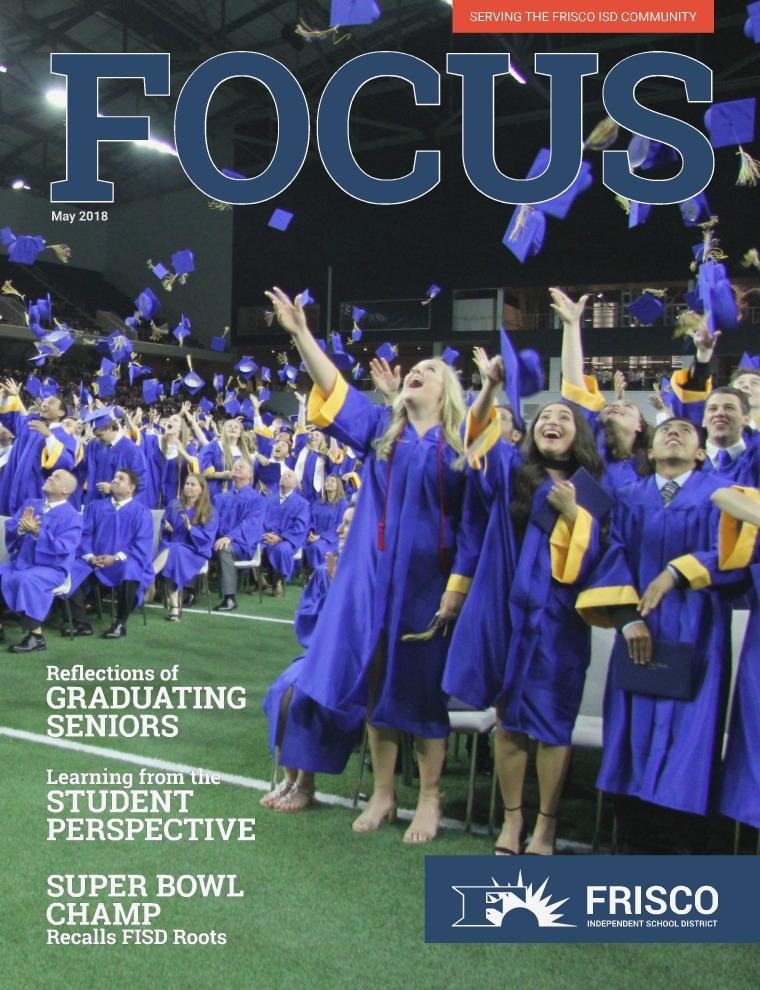 Frisco ISD Focus Magazine May 2018