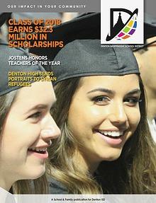 Denton ISD Our Impact In Your Community Magazine