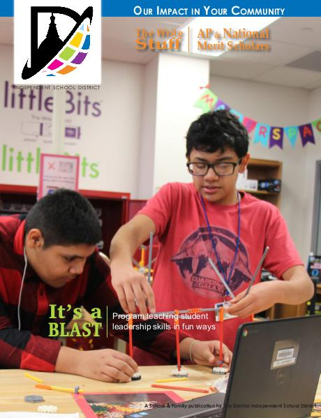 Denton ISD Our Impact In Your Community Magazine Winter 2015-2016