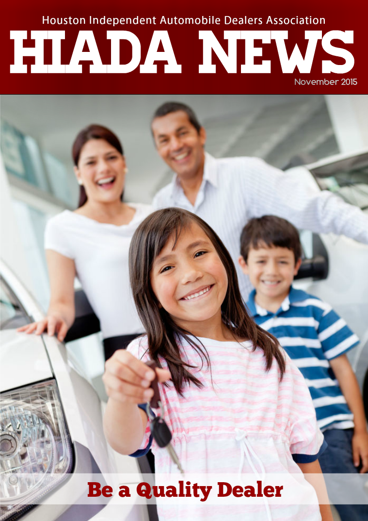 Houston Independent Automobile Dealers Association November 2015 Issue: Be a Quality Dealer