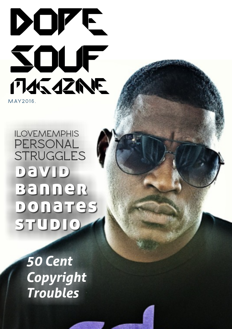 Dope Souf Magazine May 2016