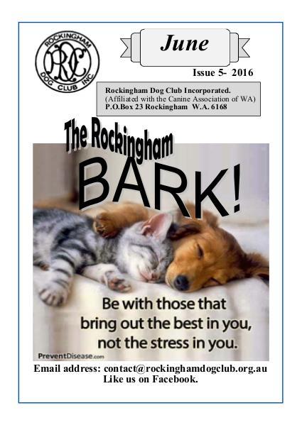 The eBark:   Rockingham Dog Club Issue 5 June 2016