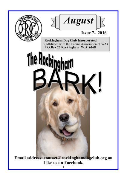 The eBark:   Rockingham Dog Club Issue 7 August 2016