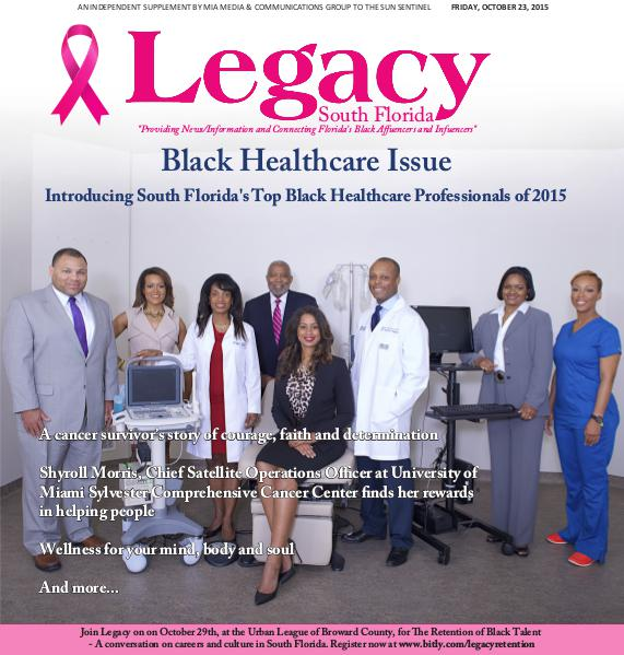 Legacy 2015 South Florida: Black Health Care Issue