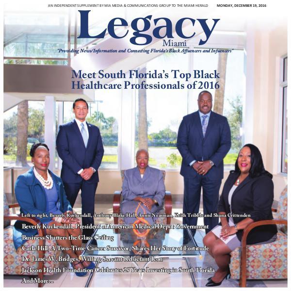Legacy 2016 Miami: Healthcare Issue