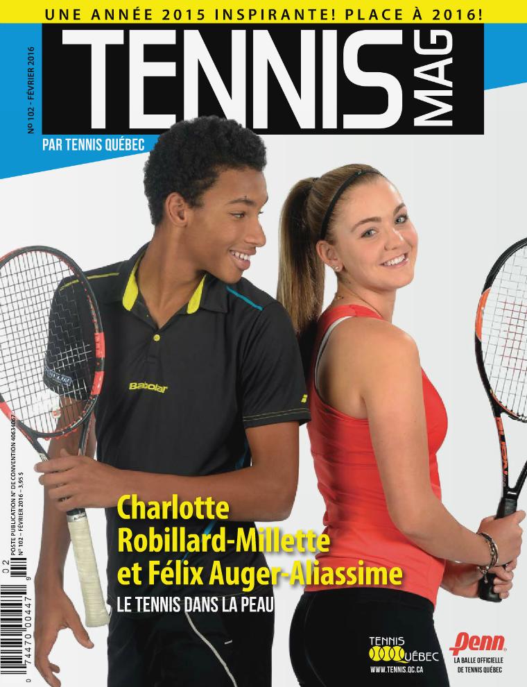 Tennis-mag #102 - Février 2016 Tennis-mag #102