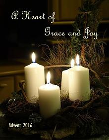 A Heart of Grace and Joy - Advent 2016