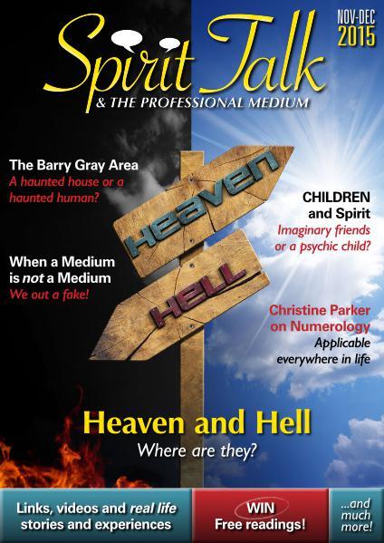 Spirit Talk & The Professional Medium ISSUE 6