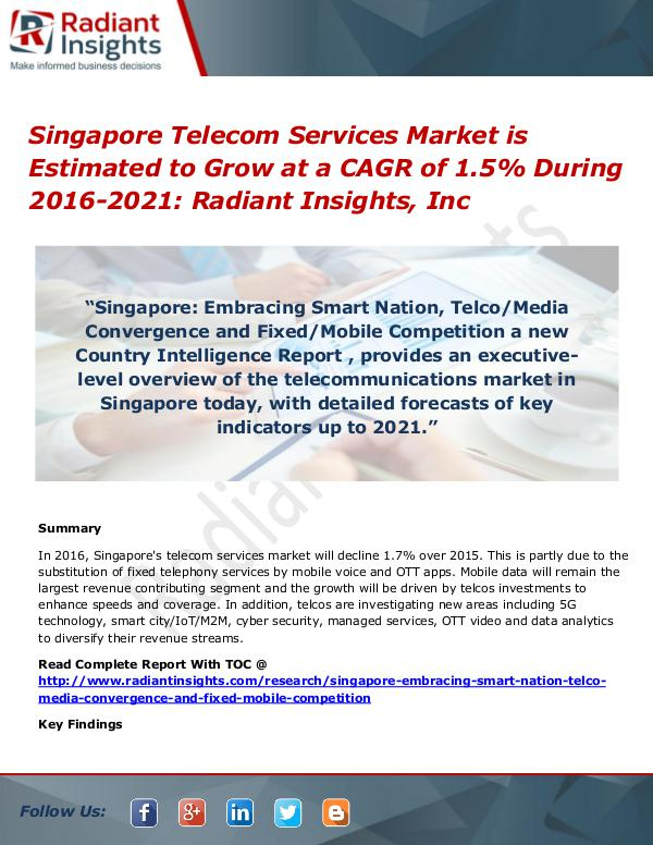 Singapore Telecom Services Market is Estimated to Grow Singapore Telecom Services Market 2016-2021