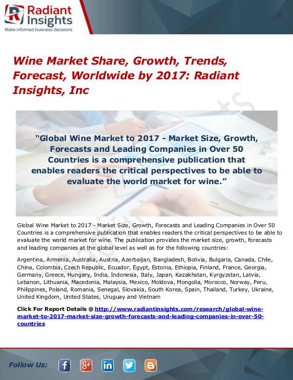 Wine Market Share, Growth, Trends, Forecast, Worldwide by 2017 Wine Market 2017