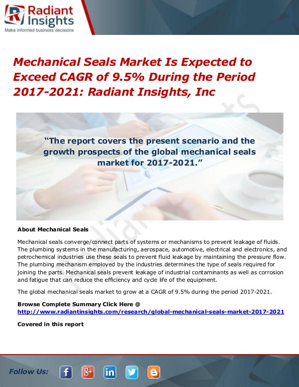 Mechanical Seals Market is Expected to Exceed CAGR of 9.5% Mechanical Seals Market 2017-2021