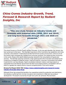 China Cranes Industry Growth, Trend, Forecast & Research Report