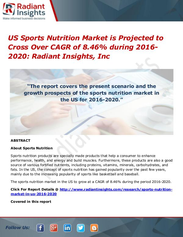 US Sports Nutrition Market is Projected to Cross Over CAGR of 8.46% US Sports Nutrition Market 2016-2020