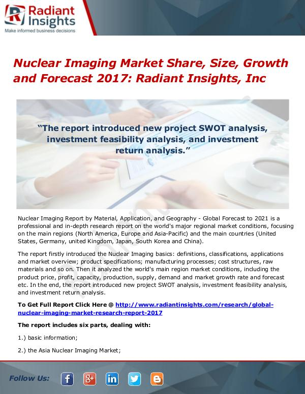 Nuclear Imaging Market Share, Size, Growth and Forecast 2017 Nuclear Imaging Market 2017