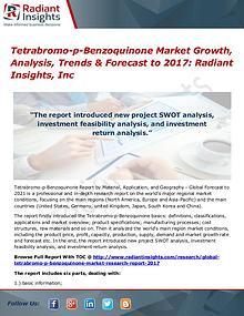 Tetrabromo-p-Benzoquinone Market Growth, Analysis, Trends 2017