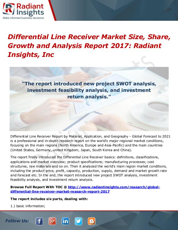 Differential Line Receiver Market Size, Share, Growth 2017 Differential Line Receiver Market 2017