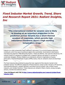 Fixed Inductor Market Growth, Trend, Share and Research Report 2021