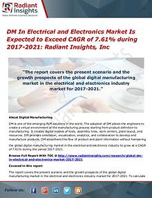 DM in Electrical and Electronics Market is Expected to Exceed CAGR of